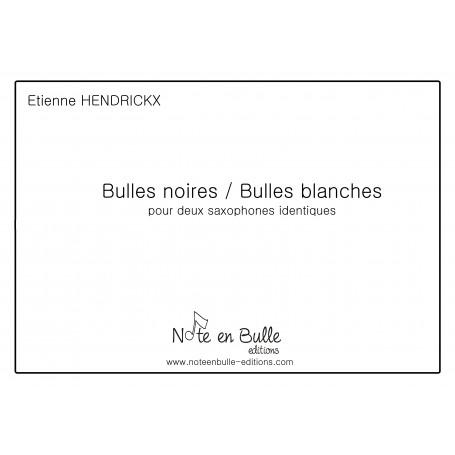 Etienne Hendrickx Bulles noires/Bulles blanches  - Version PDF