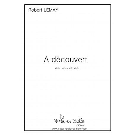 Robert Lemay à découvert - printed version