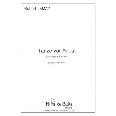 Robert Lemay Tanze vor Angst - printed version