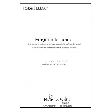Robert Lemay Fragments noirs - pdf