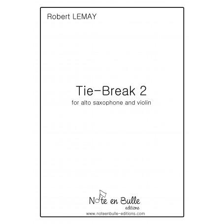 Robert Lemay Tie-Break 2 - pdf