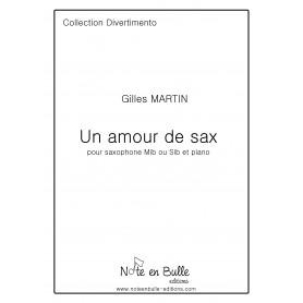 Gilles Martin Un amour de sax - Version Pdf