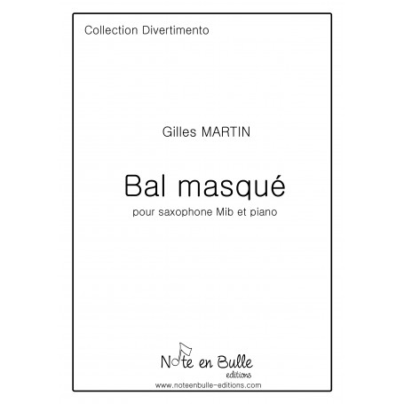 Gilles Martin Bal Masqué Eb sax - Pdf