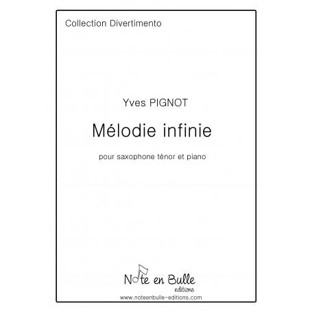 Yves Pignot mélodie infinie- Version Papier