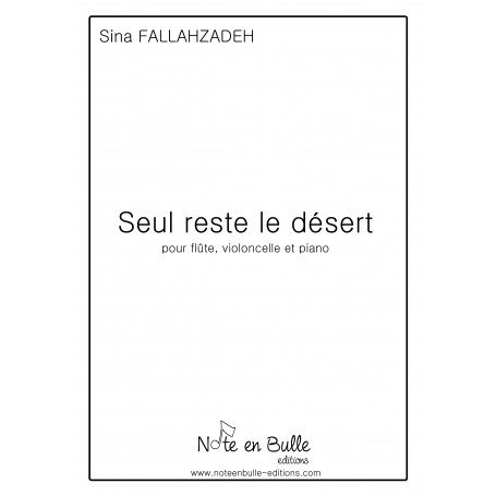 Sina Fallahzadeh - Seul reste le désert - Printed version
